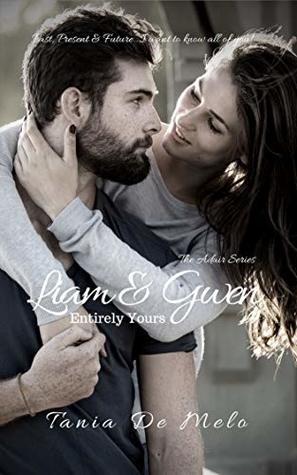 Liam and Gwen - Entirely Yours